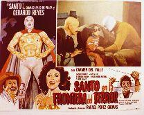 Santo And The Border Of Terror (1969) $19.99; aka: Santo En La Frontera Del Terror; Stars El Santo, Carlos Suarez, Gerardo Reyes, Carmen del Valle and Jean Safont. (In Spanish language, with English subtitles).