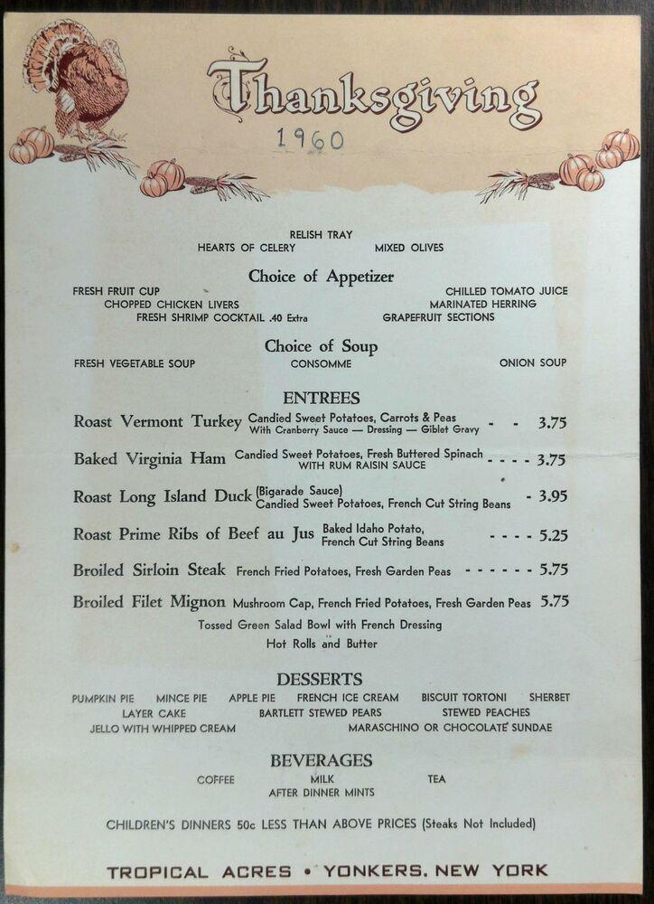 1960 Original Thanksgiving Menu Tropical Acres Restaurant Yonkers New York Thanksgiving Menu Vintage Menu Yonkers New York