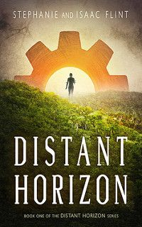 Cover Reveal: Distant Horizon by Stephanie and Isaac Flint