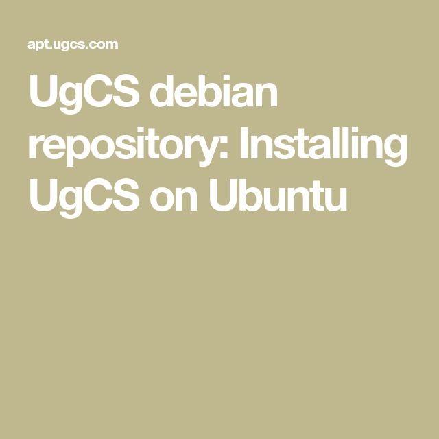 UgCS debian repository: Installing UgCS on Ubuntu