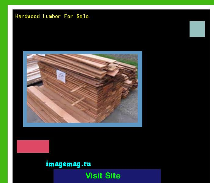 Hardwood Lumber For Sale 144353 - The Best Image Search