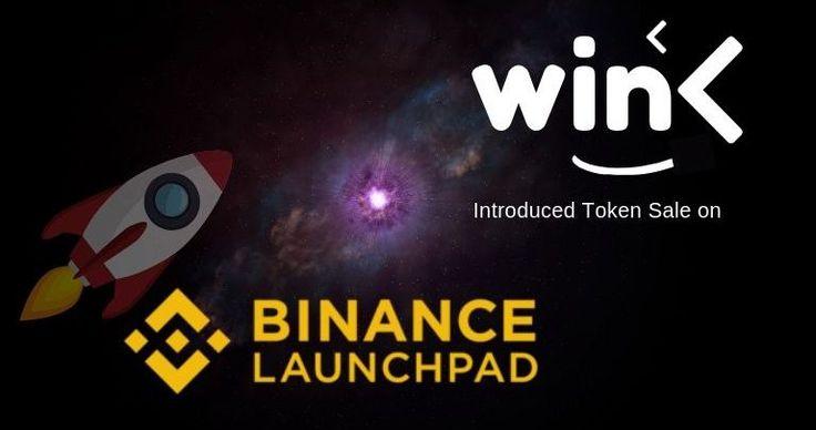WINk (WIN) Introduced Token Sale on Binance Launchpad