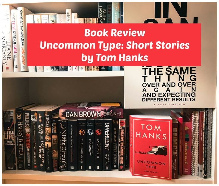 Tom Hanks and his first book: Uncommon Type: Short Stories
