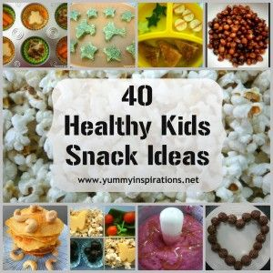 40 Healthy Kids Snack Ideas to help keep the kids nourished between meals - Yummy Inspirations.