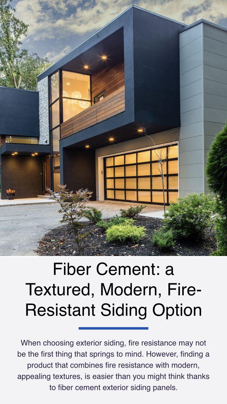 Fiber Cement A Textured Modern Fire Resistant Siding Option Fiber Cement Exterior Siding Exterior Panel Siding Exterior Siding Options
