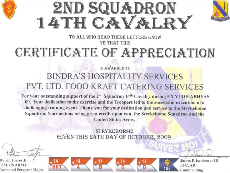 Bindra's hospitality and services have been given the certificate of appreciation from the 14th cavalry for providing catering services to Ex-Yudh Abhyas which is a very challenging training event conducted by USA army.