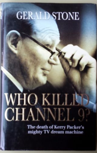 Who-Killed-Channel-9-The-Death-of-Kerry-Packer's-Mighty-TV-Dream-Machine-used
