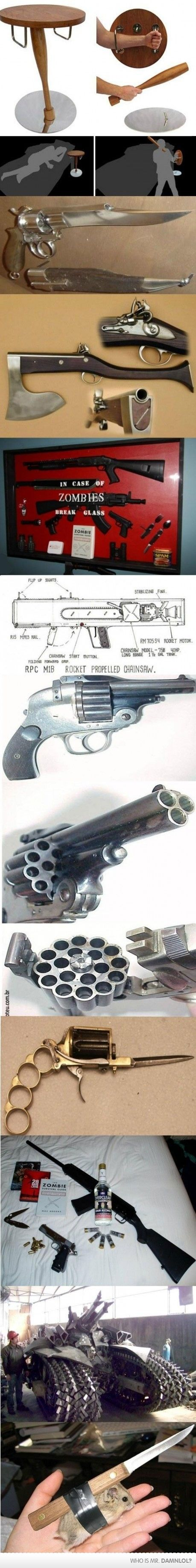 Wow how awesome... weapons for zombie attack