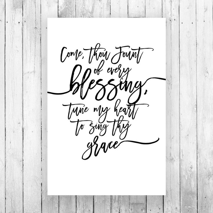 """Come, thou Fount of every blessing, tune my heart to sing thy grace."" Printed on standard paper. This beautiful print can be framed or hang like a scroll from your wall. 24 in. x 36 in. Standard Pape"