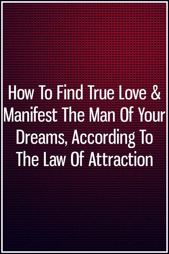 How to find true love for men
