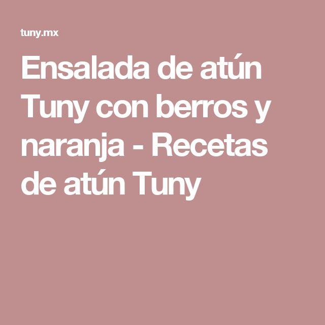 Ensalada de atún Tuny con berros y naranja - Recetas de atún Tuny