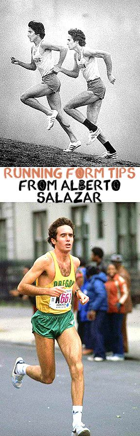 Running form tips from one of the best coaches in the world, Alberto Salazar.