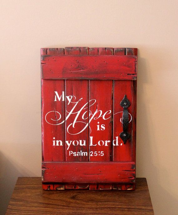Wood sign, hope sign, My hope is in you Lord, rustic wooden barn door sign, country