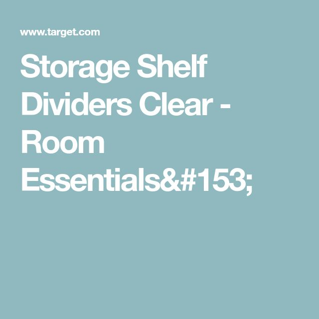 Storage Shelf Dividers Clear - Room Essentials™