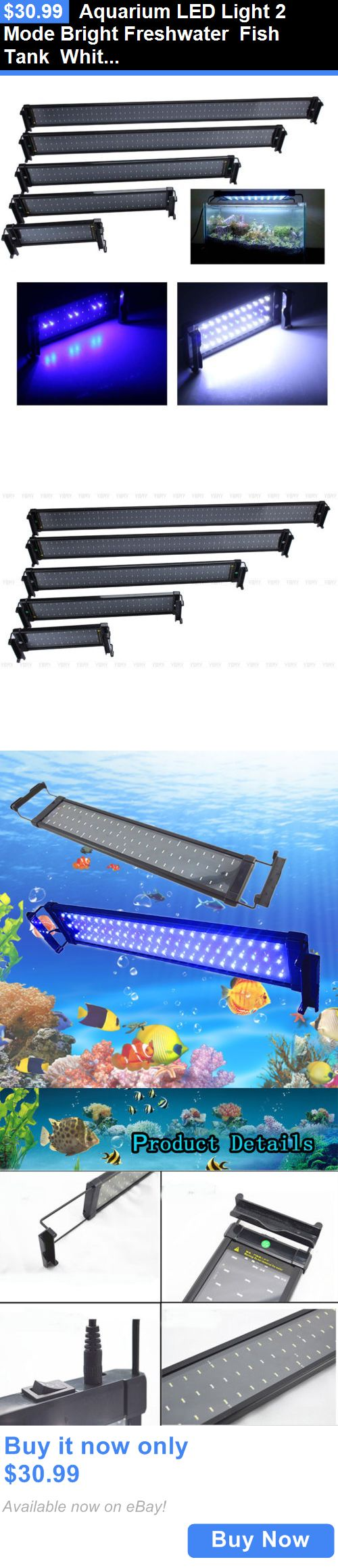 Animals Fish And Aquariums: Aquarium Led Light 2 Mode Bright Freshwater Fish Tank White And Blue Color Light BUY IT NOW ONLY: $30.99