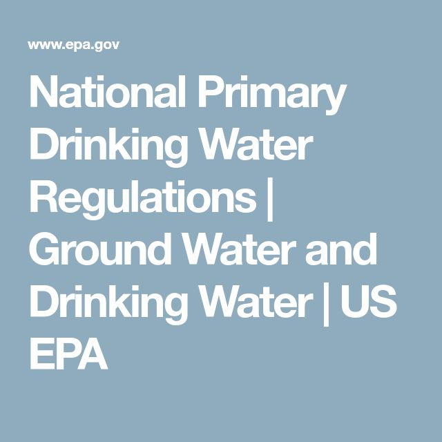 National Primary Drinking Water Regulations | Ground Water and Drinking Water | US EPA