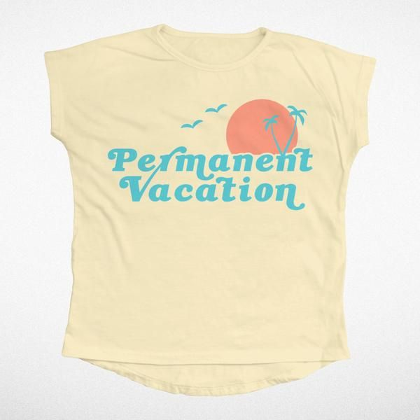 Permanent Vacation Dolman Tee – Tiny Whales