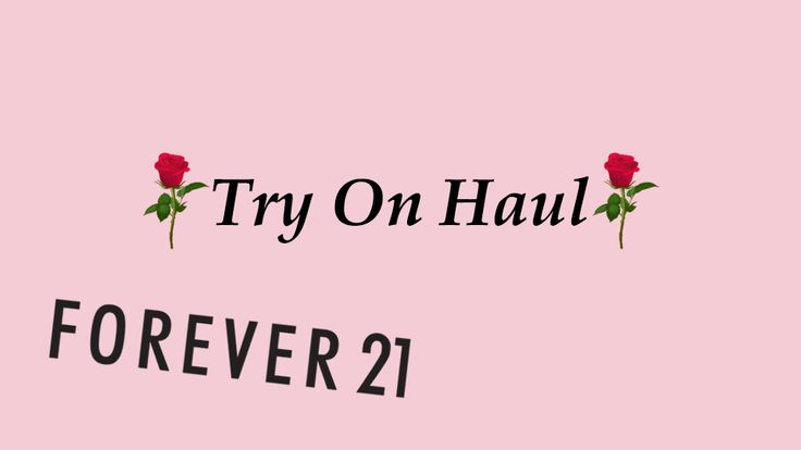 ♡ Try On Haul - Forever 21 ♡