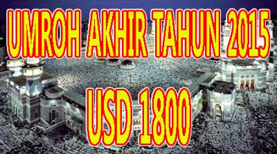 Biaya Umroh murah Untuk Paket Akhir Tahun 2015   Informasi paket Umroh dan Haji Plus hemat Dan Murah