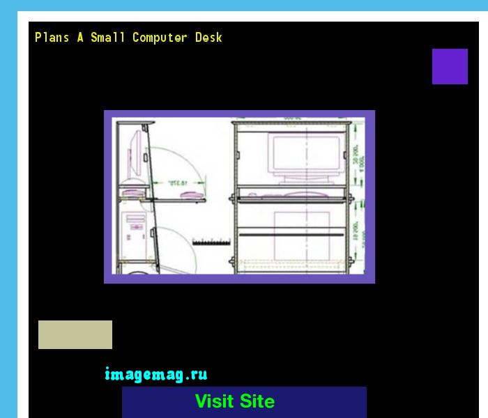 Plans A Small Computer Desk 115119 - The Best Image Search