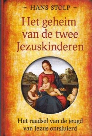 The secret of the two Jesus children - Hans Stolp
