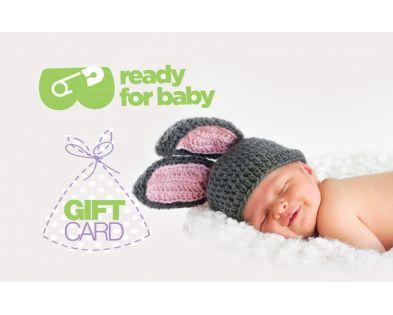 Η δωροκάρτα μας!! Μπείτε στο www.readyforbaby.gr και διαλέξτε το ποσό που θέλετε (10, 25, 50, 100 ευρώ)