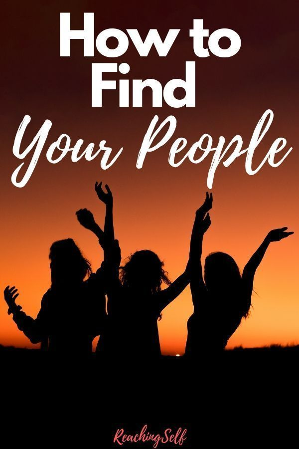 This Article Shares How You Can Find Your Tribe And Your People So