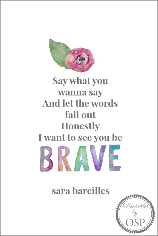 Be Brave Free Printable   song lyrics by Sara Bareilles   Printable by On Sutton Place