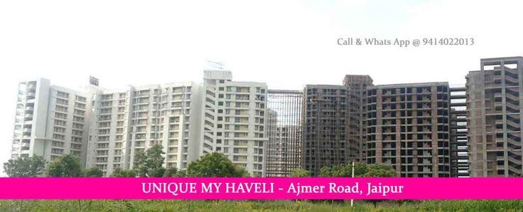 Unique My Haveli 1, 2 & 3 BHK Flats @ Main Ajmer Road Jaipur