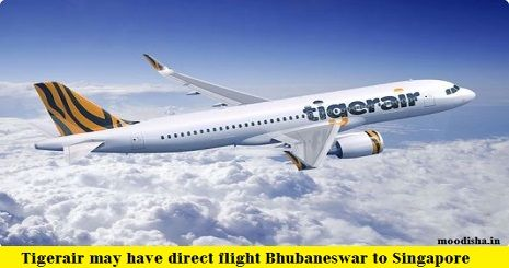 Tigerair may have direct flight Bhubaneswar to Singapore