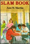 """Beauty and the Armageddon: """"Slam Book"""" by Ann M. Martin"""