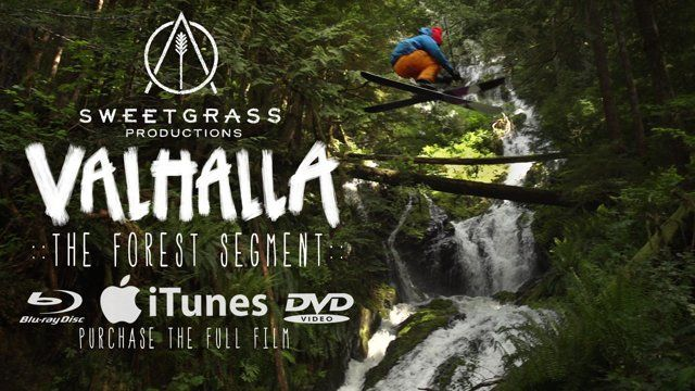 Forest Ski Segment From Valhalla from Sweetgrass Productions  Segment Directed by Michael Brown and Ben Sturgulewski,  Produced by Zac Ramras and Nick Waggoner. Patagonia Presents in association with Dynafit, Powder Magazine, and Whitewater Resort an excerpt from Sweetgrass Productions' VALHALLA