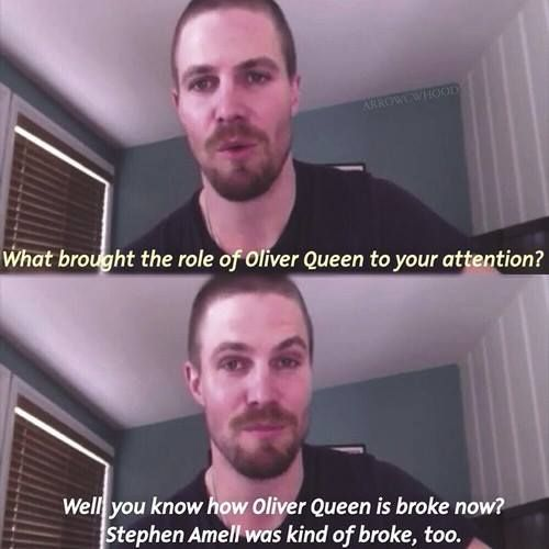 Stephen Amell Hahaha at least he is completely honest! What a guy! :p