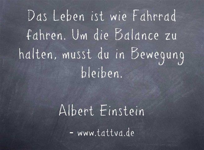 Das Leben Ist Wie Fahrrad Fahren Um Die Das Die Fahren Fahrrad Inspirierend Ist Leben Wie Albert Einstein Zitate Einstein Zitate Zitate