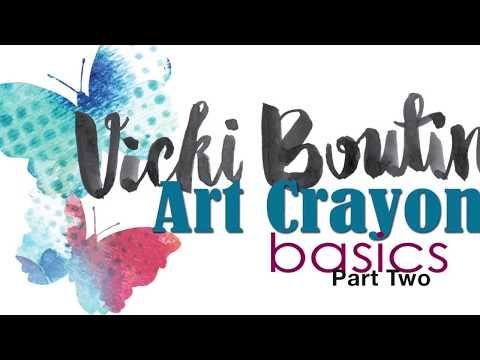 Vicki Boutin Art Crayons Basics- PART TWO - YouTube