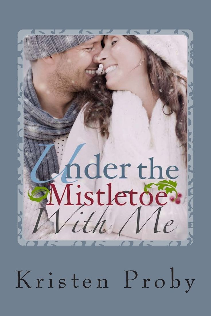 Under The Mistletoe With Me: A With Me In Seattle Novella by Kristen Proby. Isaac and Stacy Montgomery have been married for ten years. They have a beautiful new baby girl, Isaac's construction business is thriving, and Stacy enjoys being a stay at home mom, reviewing sexy romance novels for her blog. With a very large extended family, and the many privileges they enjoy, Stacy will be the first to admit that they are blessed beyond measure. When suspicious phone calls and text messages…