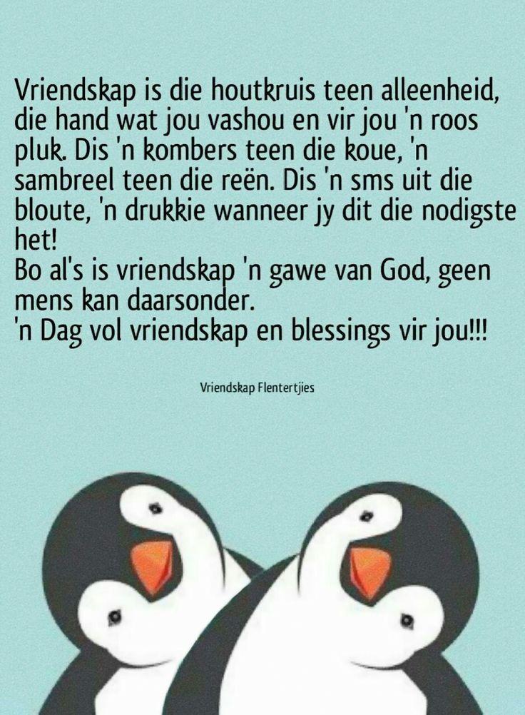 Vriendskap is... #Afrikaans __[Vriendskap Flentertjies/FB] #Friends #Analogies