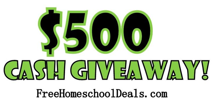 WIN FIVE HUNDRED DOLLARS! Cash Giveaway!  Easy entry: Free Homeschool, Cash Giveaways, 500 Cash, Homeschool Deals, Paypal Cash, Fun Giveaways