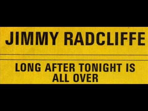 Long After Tonight is All Over - Jimmy Radcliffe - YouTube