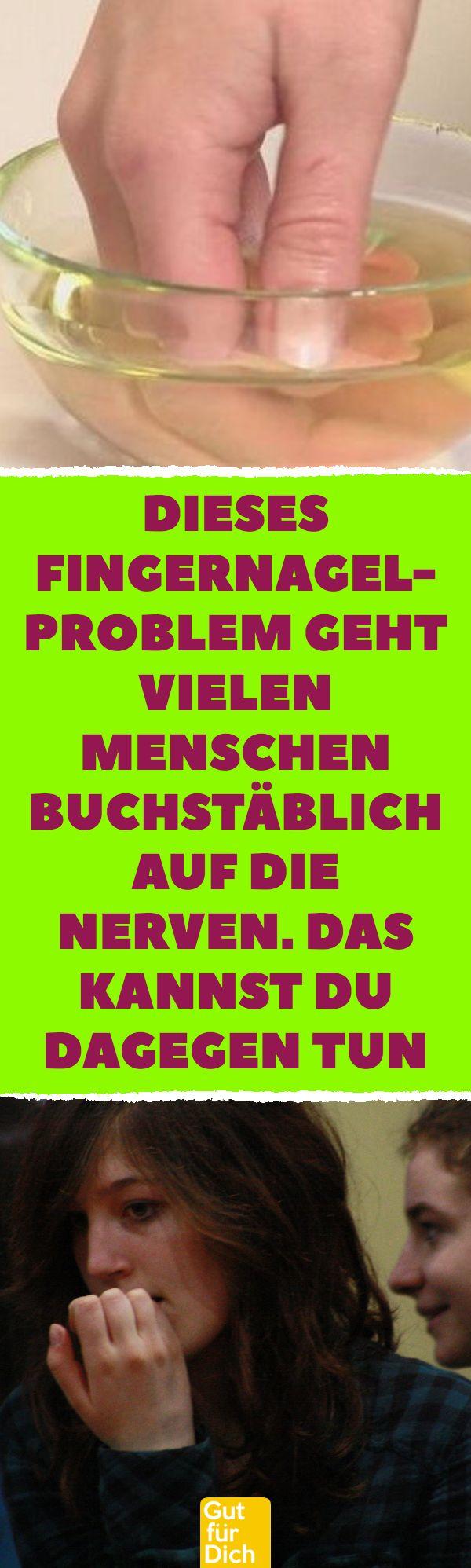 Dieses Fingernagel- Problem geht vielen menschen buchstäblich auf die Nerven. D...