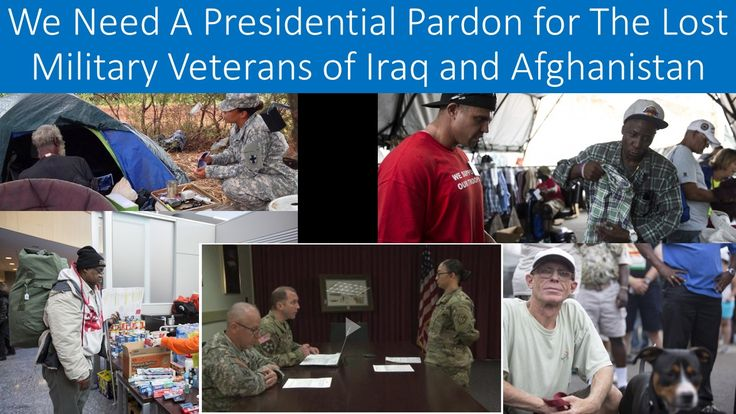 A Presidential Pardon for Forgotten Military Veterans of Iraq and Afghanistan By Chad Storlie From OpsLens -