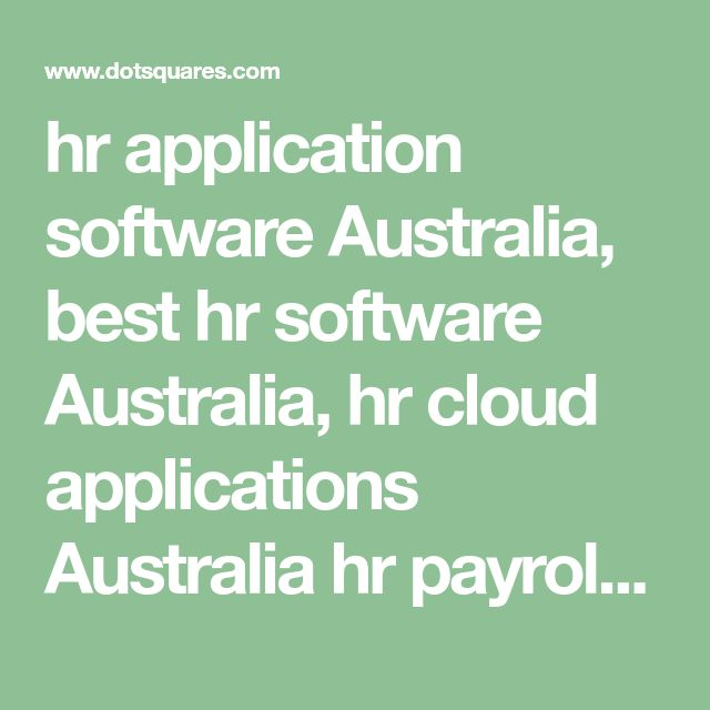 hr application software Australia, best hr software Australia, hr cloud applications Australia  hr payroll system Australia, hr payroll software Australia, hr software for small business Australia, hr management software Australia, human resources solutions Australia, human resources software Australia, human resource management software Australia, human resource management applications Australia, hr management system Australia