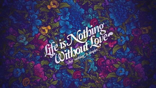 Love In Life Quotes Wallpaper Download