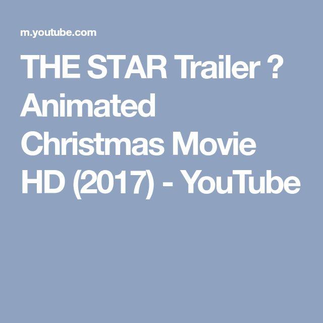 THE STАR Trailer ✩ Animated Christmas Movie HD (2017) - YouTube