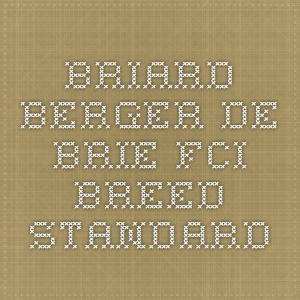 Briard - Berger de Brie - FCI Breed Standard