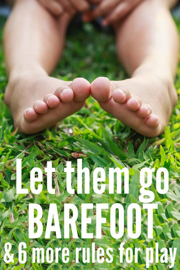 Here's why going barefoot and free play is so important for kids! Learn the 7 rules parents need to follow to support kids learning through play time.