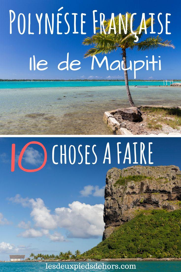 Vous partez voyager en Polynésie française ? Vous avez déjà entendu bien sur les noms de Bora Bora, Tahiti ou les Marquises, mais connaissez-vous l'île de Maupiti ? Je vous présente le top 10 des choses à faire sur l'île de Maupiti, une île paradisiaque, bien loin des zones touristiques ! Tout ce qu'il faut savoir pour planifier son voyage !