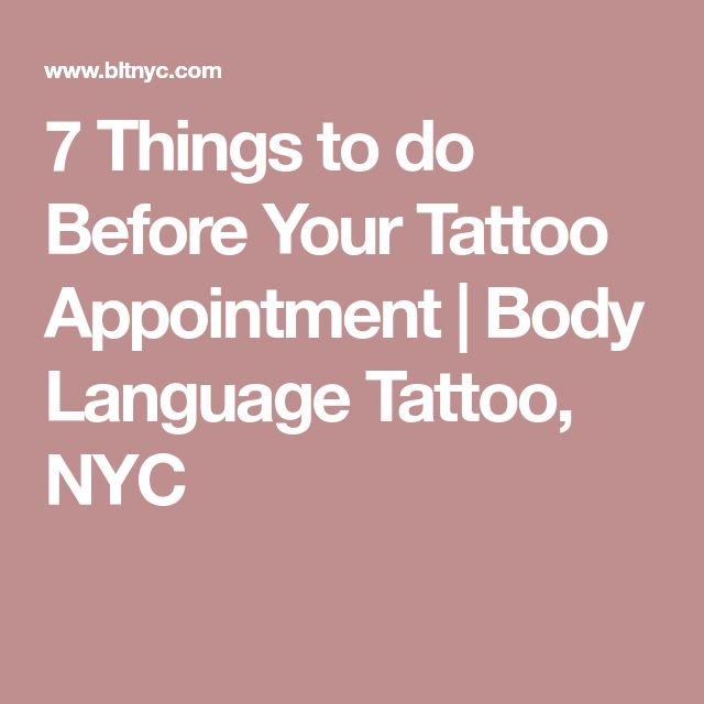 7 Things to do Before Your Tattoo Appointment | Body Language Tattoo, NYC