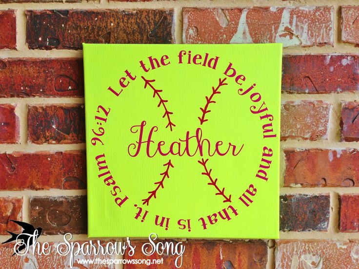 Softball Circle ~ Let the field be joyful and all that is in it. Psalm 96:12 || personalized canvas sign. {www.thesparrowssong.net}