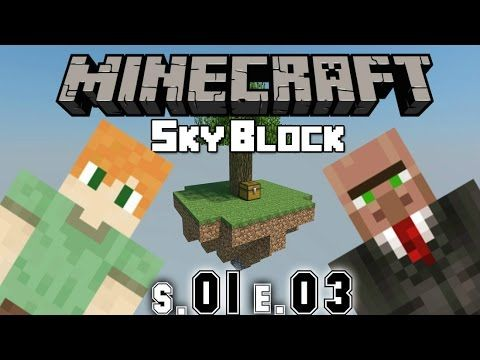 Let's play► Minecraft SkyBlock - S.01 E.03 - (EXTREMECRAFT.NET)